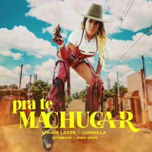 Album Pra te Machucar (feat. Ludmilla, ÀTTØØXXÁ and Suku Ward) from Major Lazer