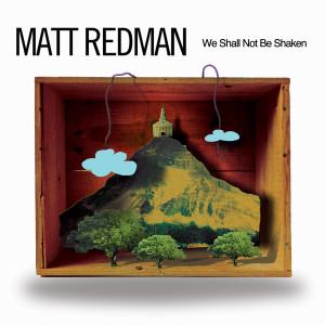 Listen to All That Really Matters song with lyrics from Matt Redman