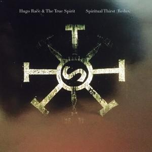 Album Spiritual Thirst (Redux) from Hugo Race
