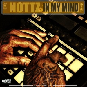 Listen to In My Mind song with lyrics from Nottz