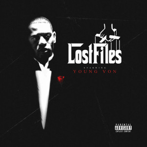 Album Lost Files (Explicit) from Young Von