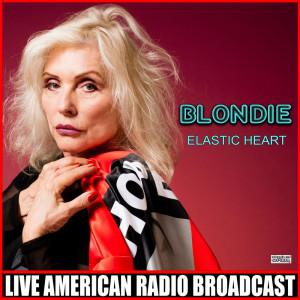 Album Elastic Heart from Blondie