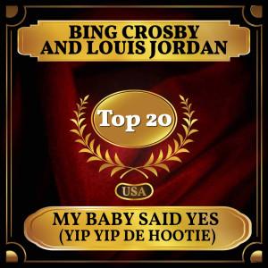 Louis Jordan的專輯My Baby Said Yes (Yip Yip De Hootie)