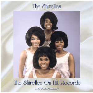 Album The Shirelles On Hit Records from The Shirelles