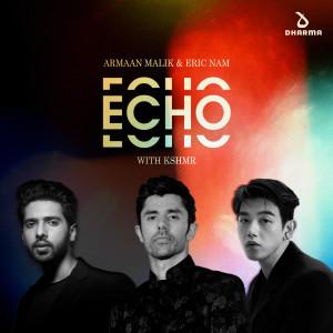 Eric Nam的專輯Echo (with KSHMR)