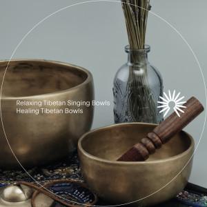 Relaxing Tibetan Singing Bowls的專輯Healing Tibetan Bowls