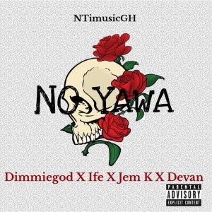 No Yawa (Explicit)