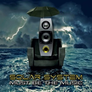 Solar System的專輯Must Be The Music