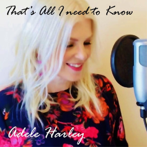 Album Thats All I Need to Know from Adele Harley