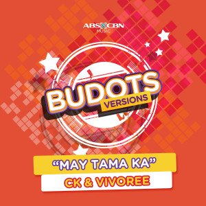 Album May Tama Ka (Budots Version) from CK