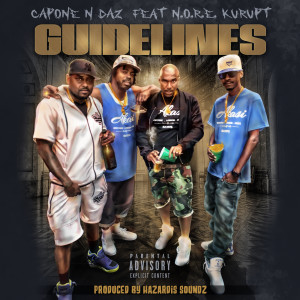 Album Guidelines (feat. N.O.R.E. & Kurupt) from Capone