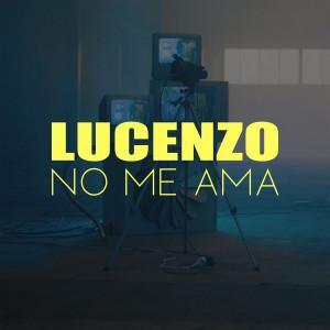 Lucenzo的專輯No Me Ama