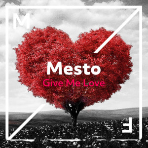 Mesto的專輯Give Me Love