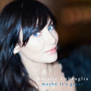Maybe It's Great (Explicit) dari Natalie Imbruglia