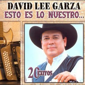 Esto Es Lo Nuestro - 20 Exitos 2001 David Lee Garza