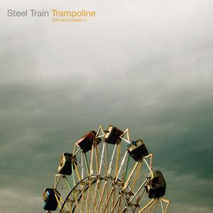 Album Trampoline from Steel Train