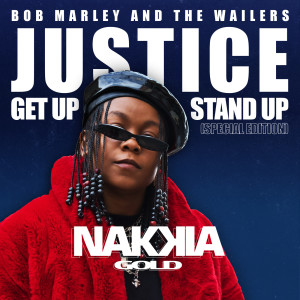 Nakkia Gold的專輯Justice (Get Up, Stand Up) (Special Edition)