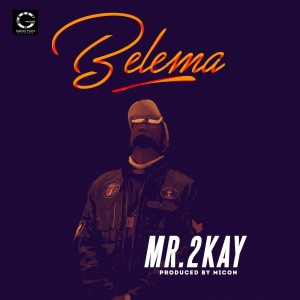 Album Belema from Mr. 2Kay