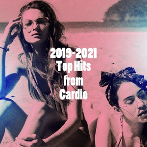 Cover Pop的專輯2019-2021 Top Hits from Cardio