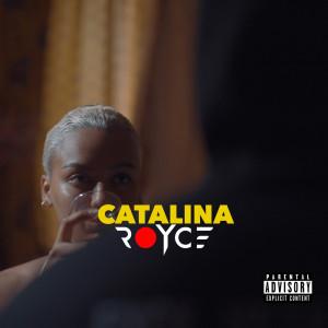 Album Catalina (Explicit) from Royce