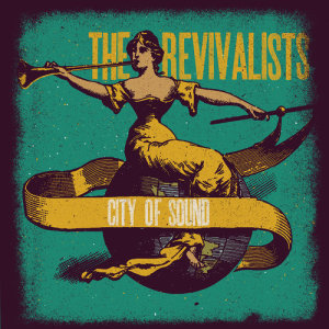 Album City Of Sound from The Revivalists