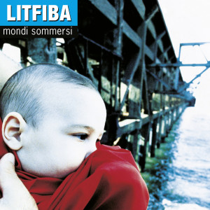 Album Mondi Sommersi (Legacy Edition) from Litfiba