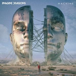 Imagine Dragons的專輯Machine