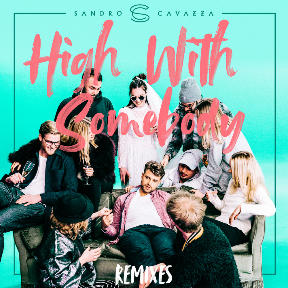 High With Somebody (Henri Purnell Remix) 2018 Sandro Cavazza; P3GI-13