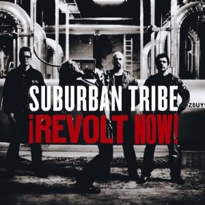 Revolt Now! 2006 Suburban Tribe