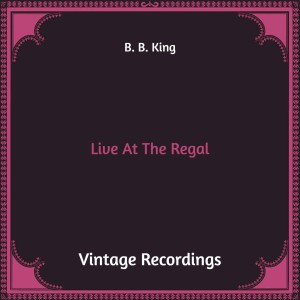 Album Live at the Regal (Hq Remastered) from B. B. King