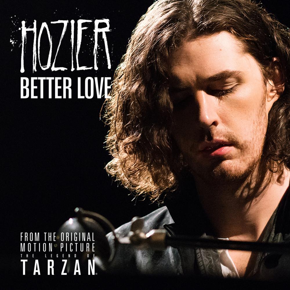 Better Love 2016 Hozier