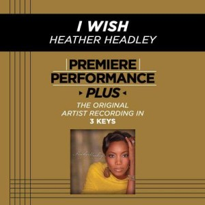 Album Premiere Performance Plus: I Wish from Heather Headley