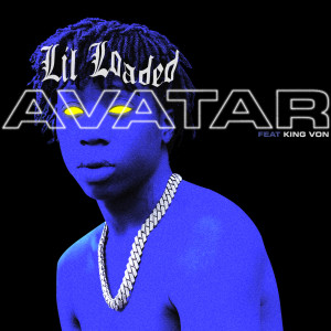 Lil Loaded的專輯Avatar