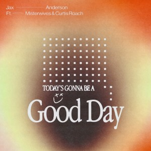 Album Good Day (feat. MisterWives and Curtis Roach) (Explicit) from MisterWives