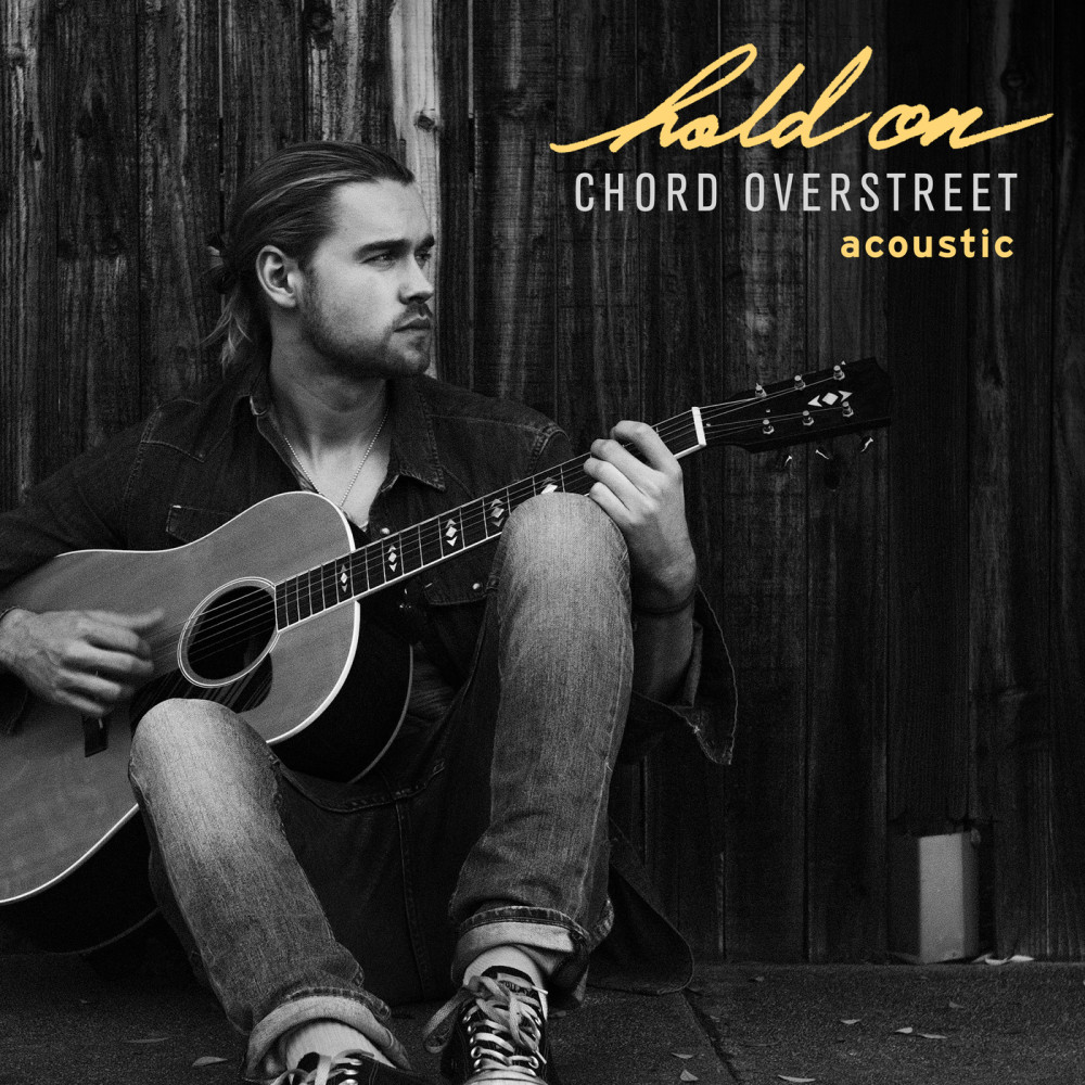 Hold On 2017 Chord Overstreet