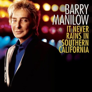 Album It Never Rains In Southern California from Barry Manilow