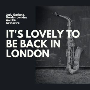Album It's Lovely to Be Back in London from Gordon Jenkins and His Orchestra