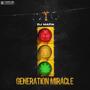 Album Génération miracle (Explicit) from DJ Mafia