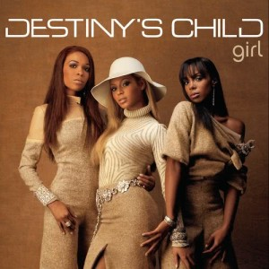 Destiny's Child的專輯Girl (Remixes)