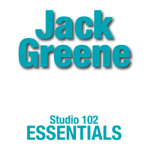 Album Jack Greene: Suite 102 Essentials from Jack Greene