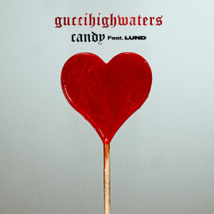 Album candy from guccihighwaters