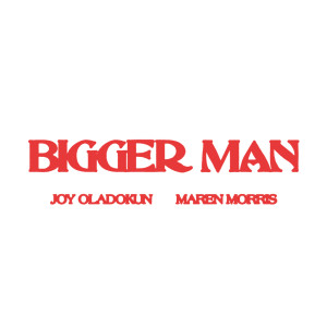 Maren Morris的專輯Bigger Man