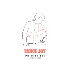 Album I'm With You (Single Edit) from Vance Joy