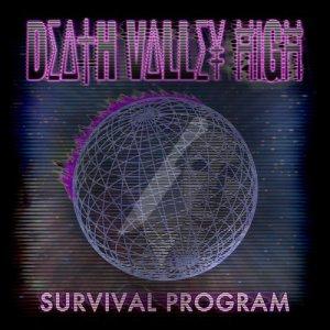 Album Survival Program from Death Valley High