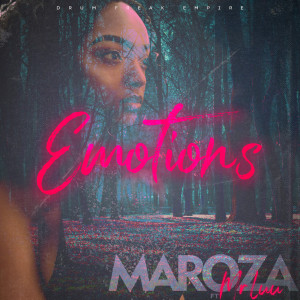 Listen to Emotions song with lyrics from Maroza