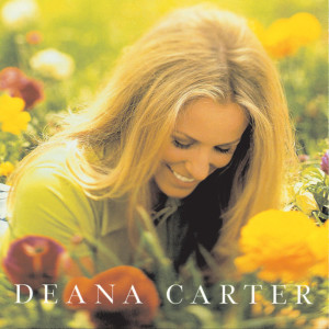 Did I Shave My Legs For This? 1996 Deana Carter
