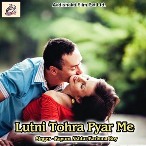 Album Lutni Tohra Pyar Me from Kayum Akhtar