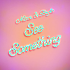 Album See Something from MiNa