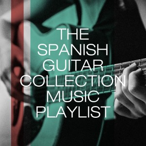 Album The Spanish Guitar Collection Music Playlist from Acoustic Guitar Songs
