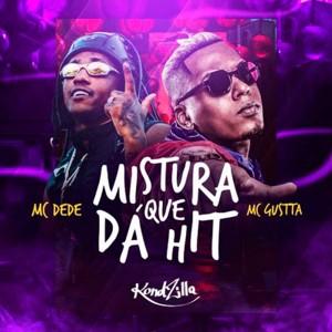 Album Mistura Que Dá Hit from MC Gustta